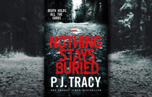 nothing stays buried by pj tracy