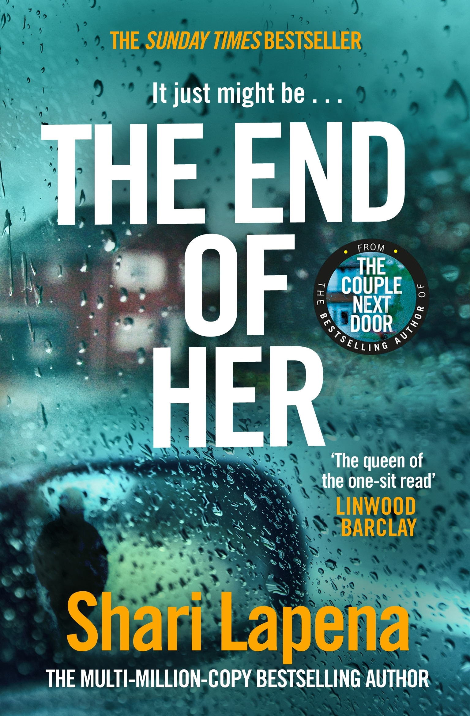 Shari Lapena book in order: The End of Her